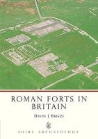 Breeze, David J. - Roman Forts in Britain (Shire Archaeology) - 9780747805335 - 9780747805335