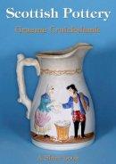 Cruickshank, Graeme - Scottish Pottery (Shire Library) - 9780747806394 - 9780747806394