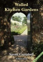 Campbell, Susan - Walled Kitchen Gardens (Shire Album) - 9780747806578 - V9780747806578
