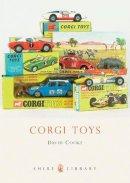 Cooke, David - Corgi Toys (Shire Library) - 9780747806677 - 9780747806677