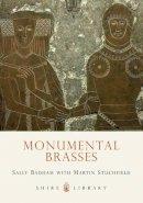 Badham, Sally - Monumental Brasses (Shire Library) - 9780747806776 - 9780747806776