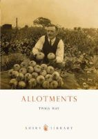 Way, Twigs - Allotments (Shire Library) - 9780747806813 - 9780747806813
