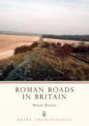 Davies, Hugh - Roman Roads in Britain (Shire Archaeology) - 9780747806905 - V9780747806905