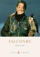 FORD, Emma - Falconry - 9780747806943 - V9780747806943