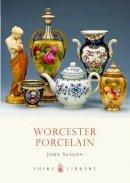 Sandon, John - Worcester Porcelain (Shire Library) - 9780747807148 - 9780747807148