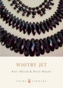 Muller, Helen - Whitby Jet (Shire Library) - 9780747807315 - V9780747807315