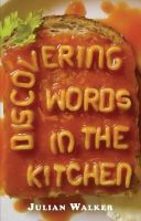 Walker, Julian - Discovering Words in the Kitchen (Shire Discovering) - 9780747807766 - 9780747807766