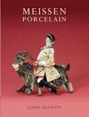 Sandon, John - Meissen Porcelain (Shire Collections) - 9780747807773 - 9780747807773