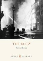 Doyle, Peter - Blitz (Shire Library) - 9780747808046 - 9780747808046