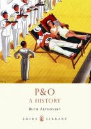 Artmonsky, Ruth - P&O (Shire Library) - 9780747811701 - 9780747811701
