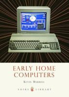 Murrell, Kevin - Early Home Computers (Shire Library) - 9780747812166 - 9780747812166