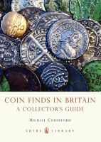Cuddeford, Michael - Coin Finds in Britain: A Collector's Guide (Shire Library) - 9780747812449 - V9780747812449