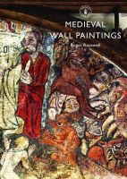Rosewell, Roger - Medieval Wall Paintings (Shire Library) - 9780747812937 - V9780747812937