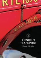 Baker, Michael H. C. - London Transport - 9780747814290 - V9780747814290