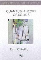 O'Reilly, E. - Quantum Theory of Solids - 9780748406272 - V9780748406272