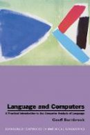 Barnbrook, Geoffrey - Language and Computers: A Practical Introduction to the Computer Analysis of Language (Edinburgh Textbooks in Empirical Linguistics EUP) - 9780748607853 - V9780748607853
