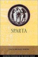 Whitby, Michael - Sparta (Edinburgh Readings on the Ancient World) - 9780748612932 - V9780748612932