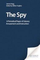 Hogg, James - The Spy - 9780748614172 - V9780748614172