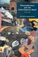 - Postmodernism and the Contemporary Novel: A Reader (Literary Studies (Edinburgh Paperback)) - 9780748614790 - V9780748614790