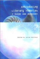 Wolfreys, Julian - Introducing Literary Theories - 9780748614837 - V9780748614837