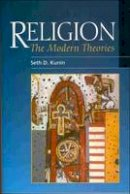 Kunin, Seth Daniel - Religion: The Modern Theories - 9780748615223 - V9780748615223