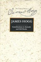 Hogg, James - Contributions to Annuals and Gift Books (Collected Works of James Hogg) - 9780748615278 - V9780748615278