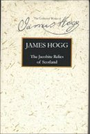 Hogg, James - Jacobite Relics Volume I - 9780748615926 - V9780748615926