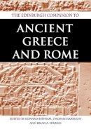 Edward Bispham, Thomas Harrison, Brian Sparkes - The Edinburgh Companion to Ancient Greece and Rome - 9780748616305 - V9780748616305