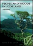 - People and Woods in Scotland: A History - 9780748617012 - V9780748617012