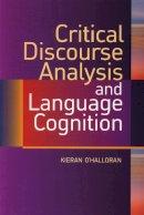 O'Halloran, Kieran - Critical Discourse Analysis and Language Cognition - 9780748618286 - V9780748618286