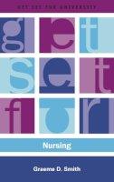 Smith, Graeme - Get Set for Nursing (Get Set for University) - 9780748619566 - V9780748619566