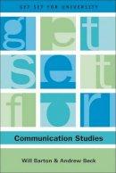 Barton, Will, Beck, Andrew - Get Set for Communication Studies (Get Set for University) - 9780748620296 - V9780748620296
