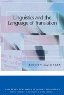 Malmkjaer, Kirsten - Linguistics and the Language of Translation - 9780748620562 - V9780748620562