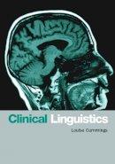 Cummings, Louise - Clinical Linguistics - 9780748620777 - V9780748620777