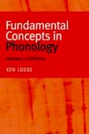 Lodge, Ken - Fundamental Concepts in Phonology: Sameness and Difference - 9780748625659 - V9780748625659