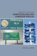 Clarke, Sandra - Newfoundland and Labrador English - 9780748626175 - V9780748626175