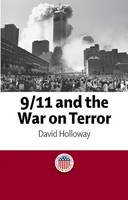 David Holloway - 9/11 and the War on Terror (Representing American Events) - 9780748633807 - V9780748633807