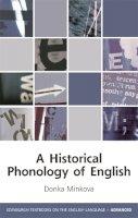 Minkova, Donka - Historical Phonology of English - 9780748634682 - V9780748634682