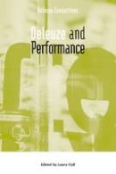 Laura Cull - Deleuze and Performance - 9780748635047 - V9780748635047