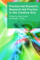 Hazel Smith - Practice-Led Research, Research-Led Practice in the Creative Arts (Research Methods for the Arts and the Humanities) - 9780748636297 - V9780748636297