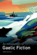 Moray Watson - An Introduction to Gaelic Fiction - 9780748636648 - V9780748636648
