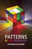 Johnson, Wyn, Reimers, Paula - Patterns in Child Phonology - 9780748638208 - V9780748638208