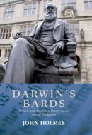 Holmes, John - Darwin's Bards: British and American Poetry in the Age of Evolution - 9780748639403 - V9780748639403