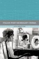 Barattoni, Luca - Italian Post-Neorealist Cinema (Traditions in World Cinema) - 9780748640546 - V9780748640546