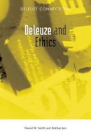 Nathan Jun, Daniel W. Smith - Deleuze and Ethics (Deleuze Connections) - 9780748641161 - V9780748641161