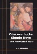 Ackerley, Chris - Obscure Locks, Simple Keys - 9780748641512 - V9780748641512