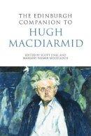 Scott Lyall, Margery Palmer McCulloch - The Edinburgh Companion to Hugh MacDiarmid (Edinburgh Companions to Scottish Literature) - 9780748641895 - V9780748641895
