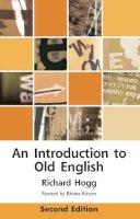 Alcorn, Richard - An Introduction to Old English, Second Edition (Edinburgh Textbooks on the English Language) - 9780748642380 - V9780748642380