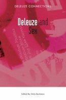 Beckman, Frida - Deleuze and Sex (Deleuze Connections) - 9780748642618 - V9780748642618