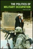 Stirk, Peter M. R. - The Politics of Military Occupation - 9780748644841 - V9780748644841